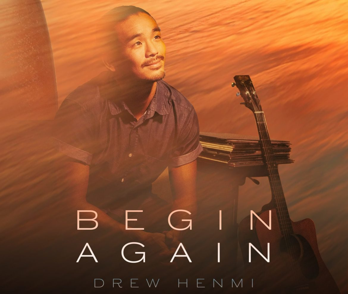 Drew Henmi Releases Incredible New EP 'Begin Again'