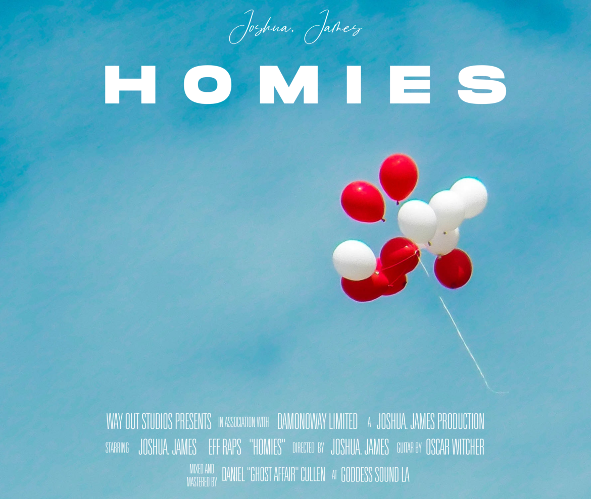 Joshua. James' Latest Single 'Homies' is a Chill Anthem