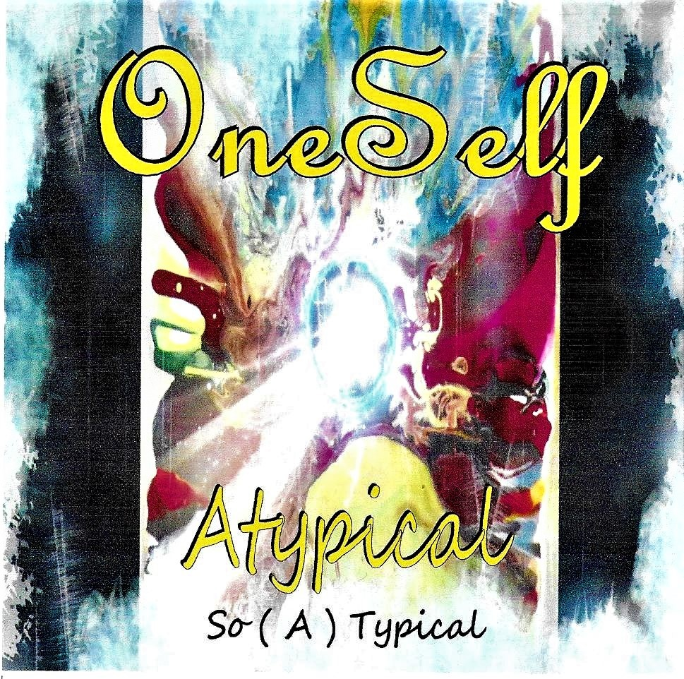 OneSelf captivates us with their latest rock album 'Atypical So ( A ) Typical'