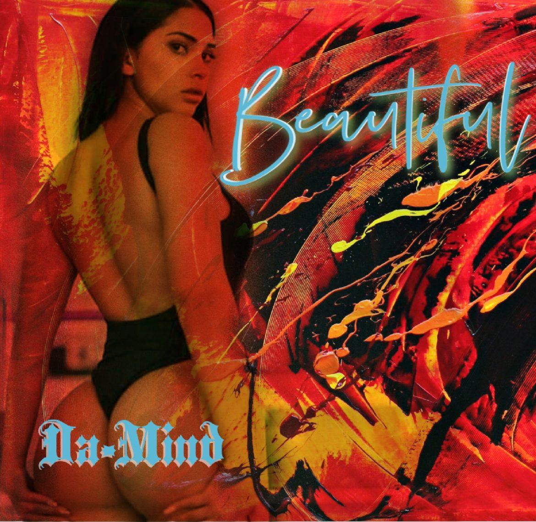 Da-Mind Releases New Single 'Beautiful'