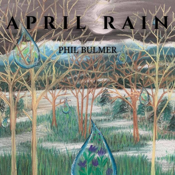 Phil Bulmer Announces Upcoming Single 'April Rain'