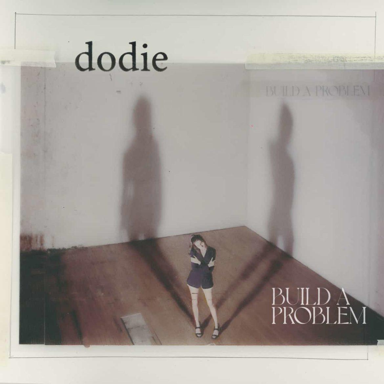 """Dodie Releases Debut Album """"Build A Problem"""""""